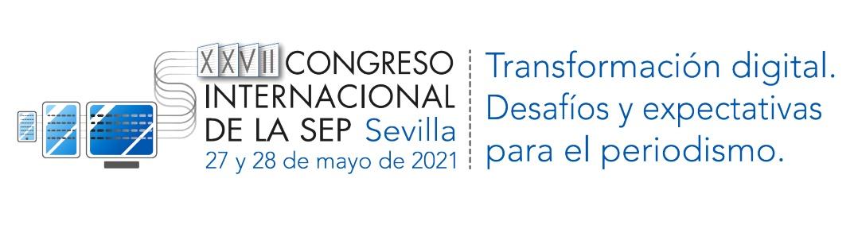 Sevilla acogerá el XXVII Congreso Internacional de la Sociedad Española de Periodística